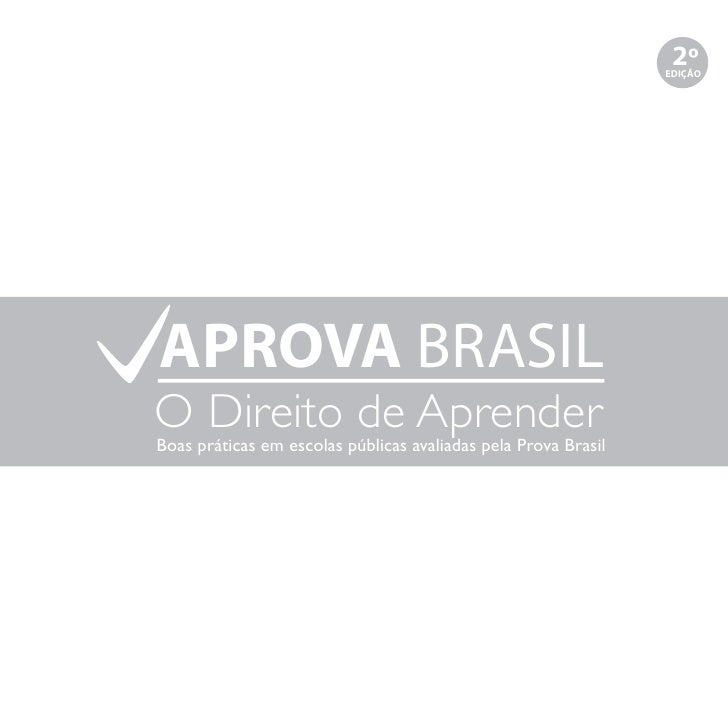 2º                                                                EDIÇÃOAPROVA BRASILO Direito de AprenderBoas práticas em...