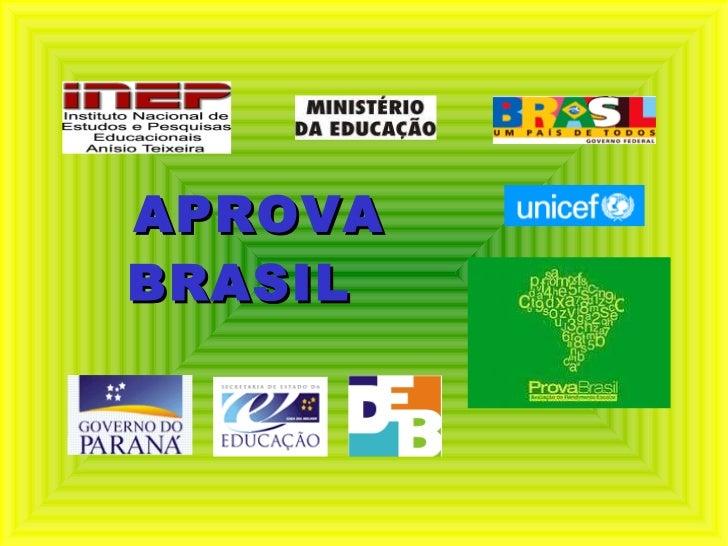 Seminário Aprova Brasil PR - 2010