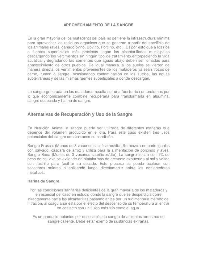 APROVECHAMIENTO DE LA SANGRE  En la gran mayoría de los mataderos del país no se tiene la infraestructura mínima para apro...
