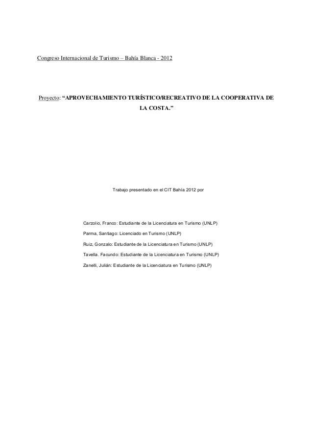 """Congreso Internacional de Turismo – Bahía Blanca - 2012Proyecto: """"APROVECHAMIENTO TURÍSTICO/RECREATIVO DE LA COOPERATIVA D..."""