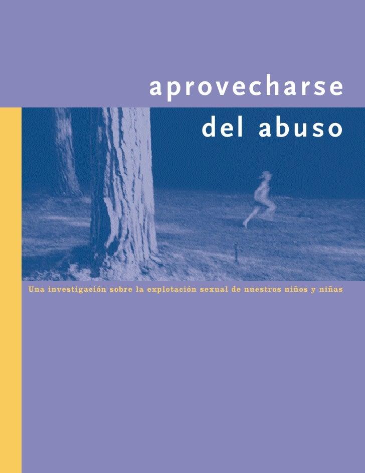 aprovecharse                               del abuso     Una investigación sobre la explotación sexual de nuestros niños y...
