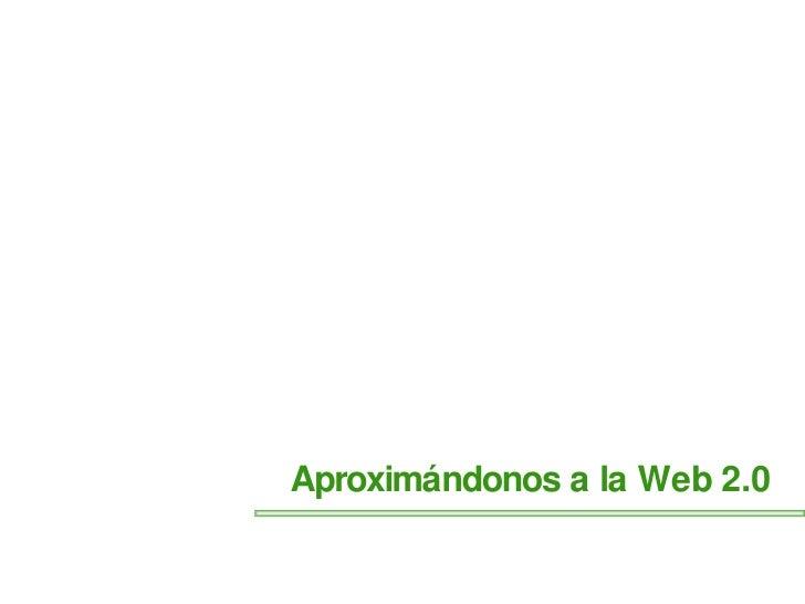 Aproximación a la web 2.0