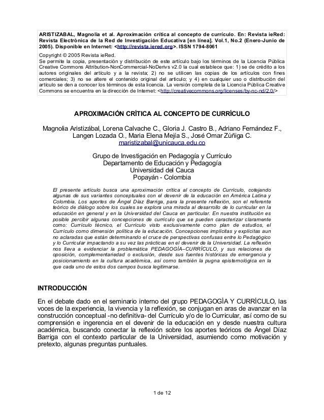 ARISTIZABAL, Magnolia et al. Aproximación crítica al concepto de currículo. En: Revista ieRed: Revista Electrónica de la R...