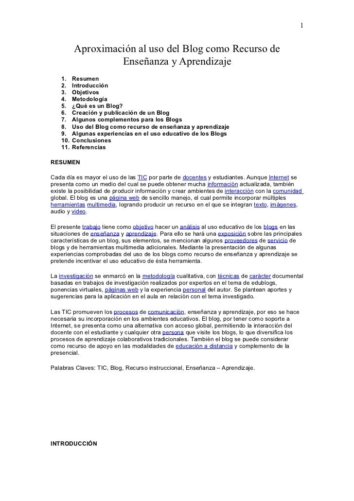 1          Aproximación al uso del Blog como Recurso de                   Enseñanza y Aprendizaje    1.    Resumen    2.  ...
