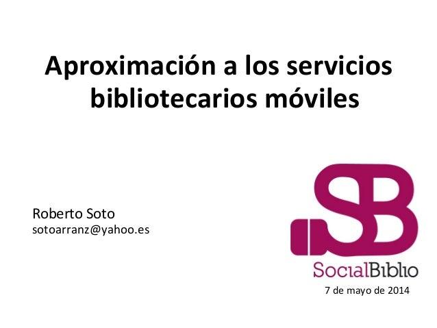Aproximación a los servicios bibliotecarios móviles