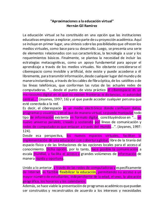 """""""Aproximaciones a la educación virtual""""  Hernán Gil Ramírez  La educación virtual se ha constituido en una opción que las ..."""