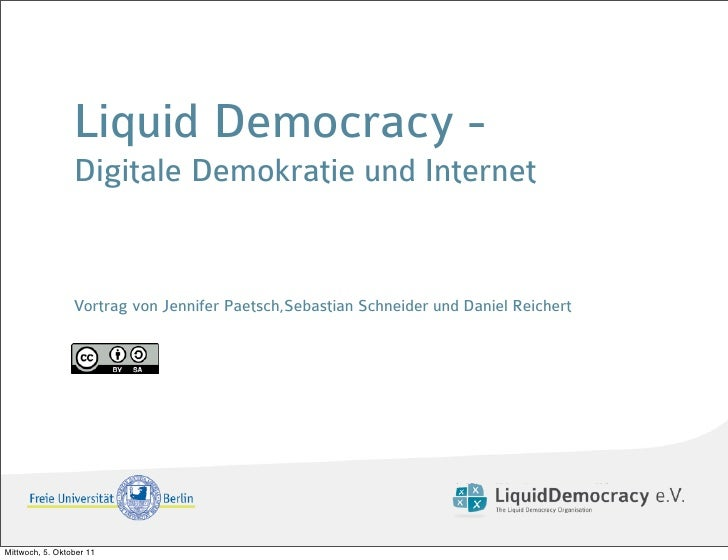 Liquid Democracy -                 Digitale Demokratie und Internet                 Vortrag von Jennifer Paetsch,Sebastian...