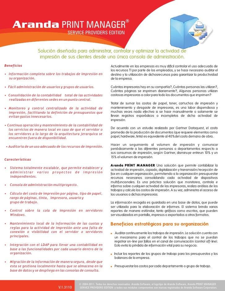 ®     Aranda PRINT MANAGER                                       SERVICE PROVIDERS EDITION                    Solución dis...