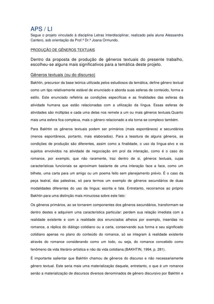 APS / LISegue o projeto vinculado à disciplina Letras Interdisciplinar, realizado pela aluna AlessandraCantero, sob orient...