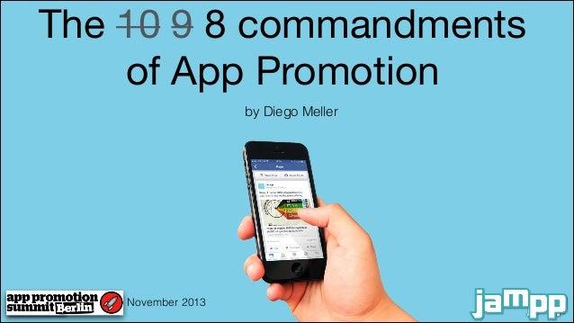 The 8 Commandments of App Marketing (App Promotion Summit Berlin 2013)