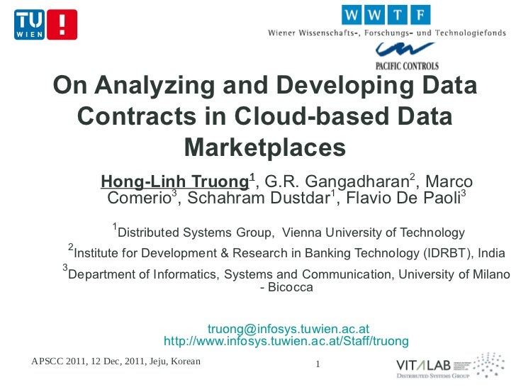 On Analyzing and Developing Data     Contracts in Cloud-based Data              Marketplaces                Hong-Linh Truo...