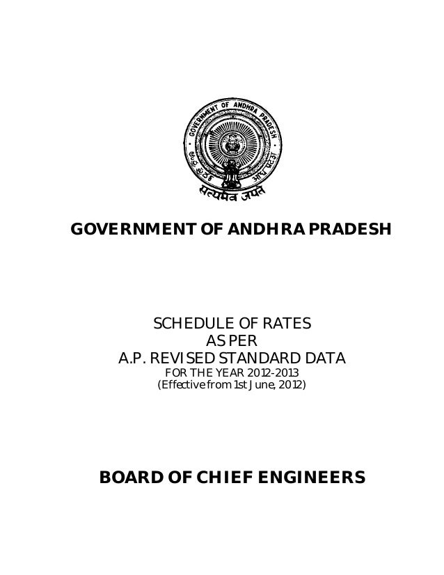GOVERNMENT OF ANDHRA PRADESH         SCHEDULE OF RATES               AS PER    A.P. REVISED STANDARD DATA          FOR THE...