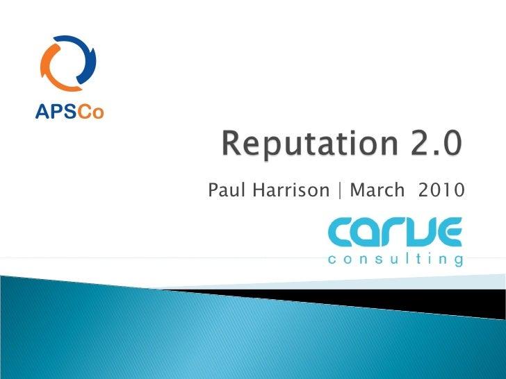 Paul Harrison   March  2010