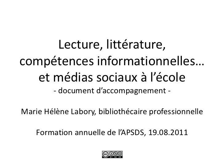 Lecture, littérature,compétences informationnelles…et médias sociaux à l'école- document d'accompagnement -Marie Hélène La...