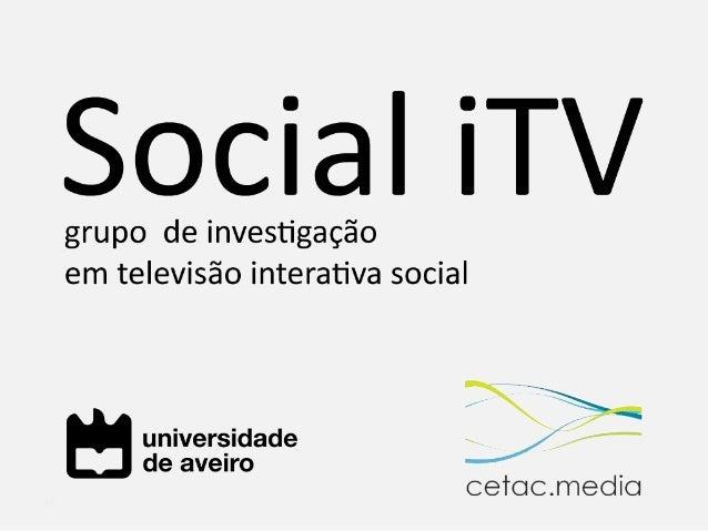 "Social iTV on RTP2 ""Sociedade Civil"" TV program"