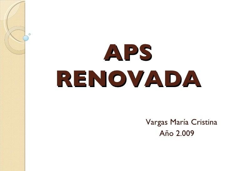 APS RENOVADA Vargas María Cristina Año 2.009
