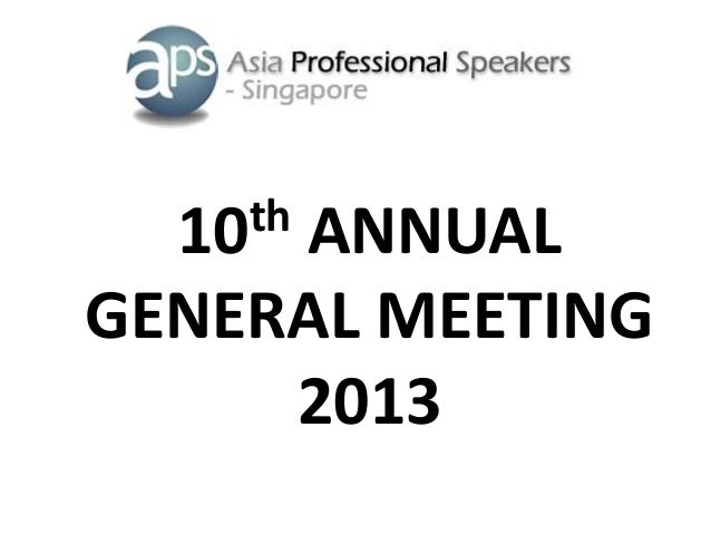 10th ANNUAL GENERAL MEETING 2013