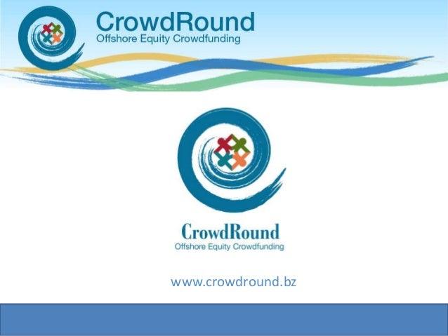 www.crowdround.bz