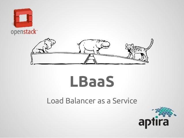 Aptira presents OpenStack Load Balancing as a Service at Banglore India OSUG meetup 22 06 2013