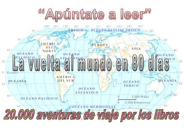 Apúntate a leer la vuelta al mundo en 80 días.