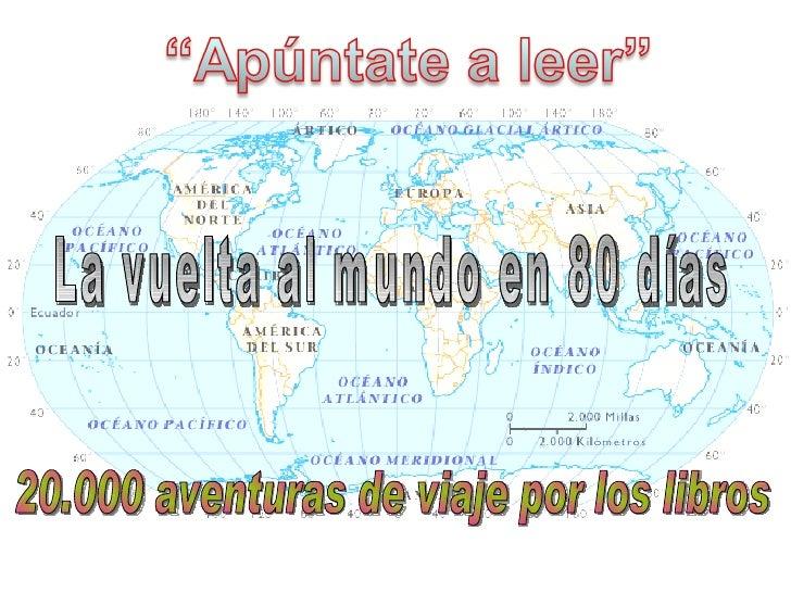 Apuntate A Leer La Vuelta Al Mundo En 80 Dias