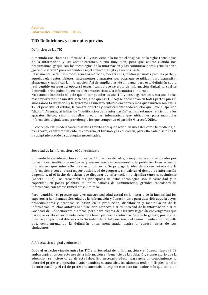 ApuntesInformática Educativa – UDLATIC: Definiciones y conceptos previosDefinición de las TICA menudo escuchamos el términ...