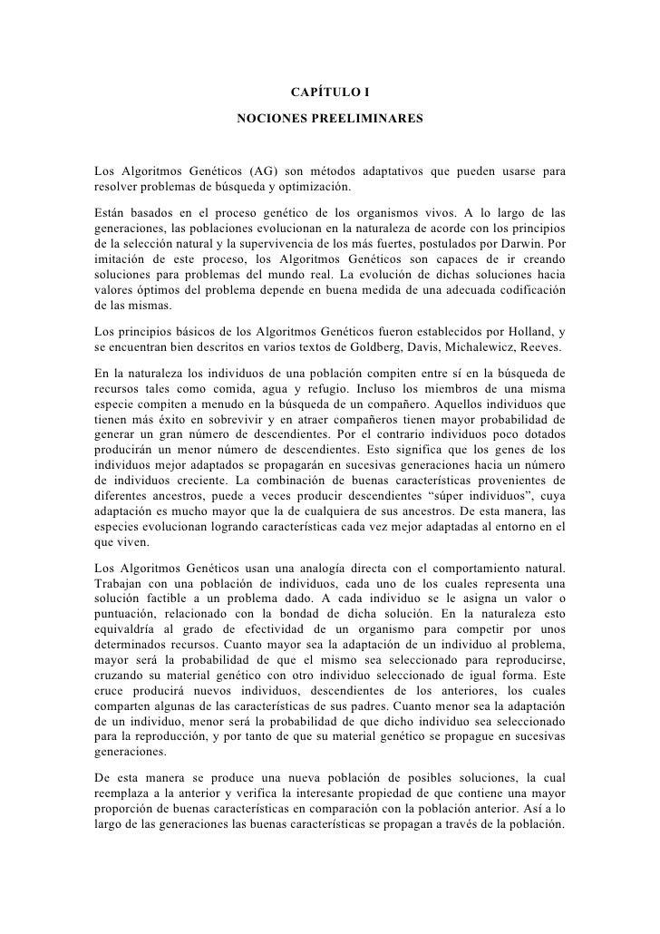 CAPÍTULO I                            NOCIONES PREELIMINARES   Los Algoritmos Genéticos (AG) son métodos adaptativos que p...