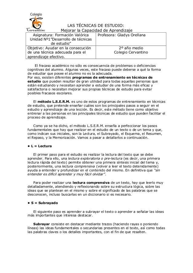 LAS TÉCNICAS DE ESTUDIO:                    Mejorar la Capacidad de Aprendizaje   Asignatura: Formación Valórica          ...