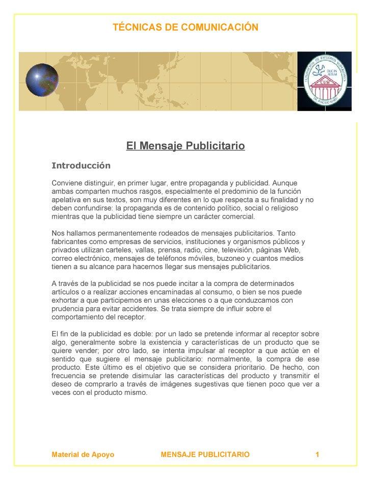 TÉCNICAS DE COMUNICACIÓN                            El Mensaje Publicitario Introducción  Conviene distinguir, en primer l...