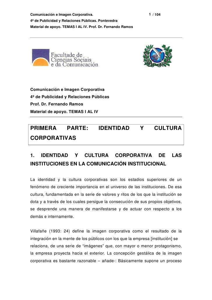 1 / 104 Comunicación e Imagen Corporativa. 4º de Publicidad y Relaciones Públicas. Pontevedra Material de apoyo. TEMAS I A...