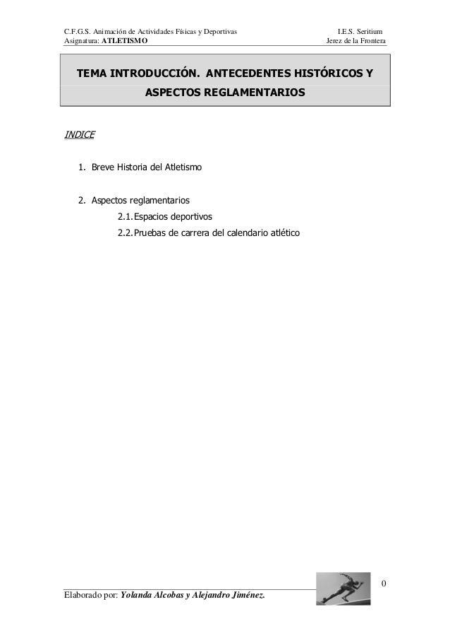 C.F.G.S. Animación de Actividades Físicas y Deportivas I.E.S. Seritium Asignatura: ATLETISMO Jerez de la Frontera Elaborad...