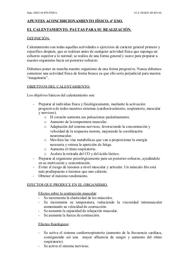 Dpto. EDUCACIÓN FÍSICA. I.E.S. DUQUE DE RIVAS. APUNTES ACONCIDICIONAMIENTO FÍSICO. 4º ESO. EL CALENTAMIENTO. PAUTAS PARA S...