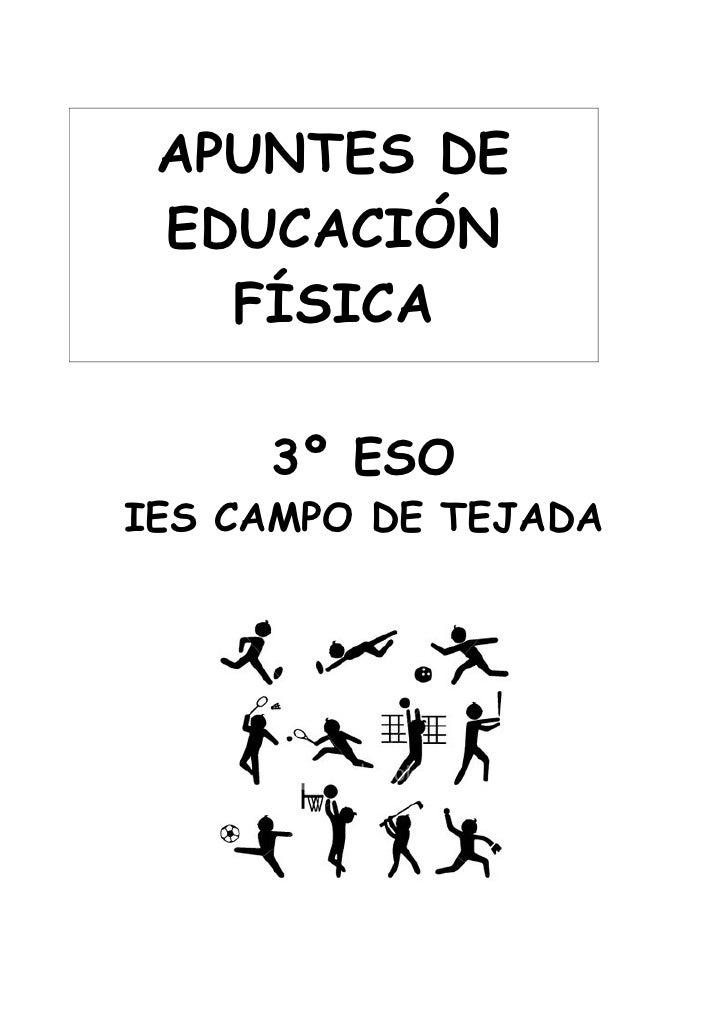 APUNTES DE  EDUCACIÓN    FÍSICA       3º ESO IES CAMPO DE TEJADA
