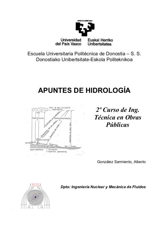 Escuela Universitaria Politécnica de Donostia – S. S. Donostiako Unibertsitate-Eskola Politeknikoa APUNTES DE HIDROLOGÍA 2...