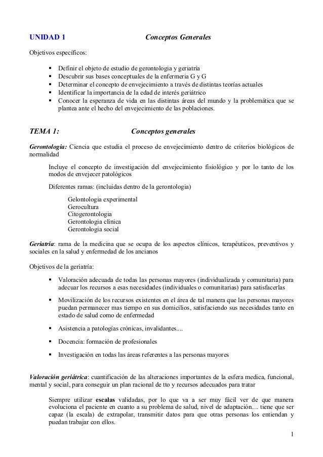 UNIDAD 1 Conceptos Generales Objetivos específicos:  Definir el objeto de estudio de gerontologia y geriatría  Descubrir...