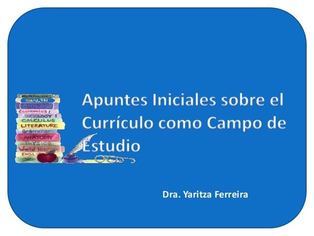 Dra. Yaritza Ferreira