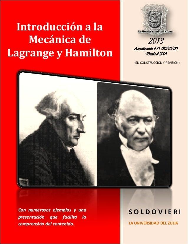 Introducción a la Mecánica de Lagrange y Hamilton  2013 Actualización # 51 (30/10/13). Desde el 2009 (EN CONSTRUCCION Y RE...