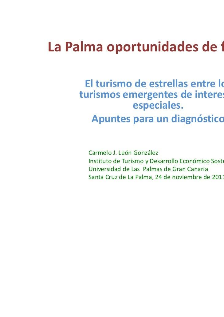 LaPalmaoportunidadesdefuturo     Elturismodeestrellasentrelos     El turismo de estrellas entre los    turismos...