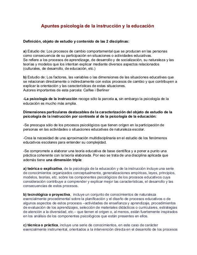 Apuntespsicologíadelainstrucciónylaeducación Definición,objetodeestudioycontenidodelas2disciplinas: a)Est...