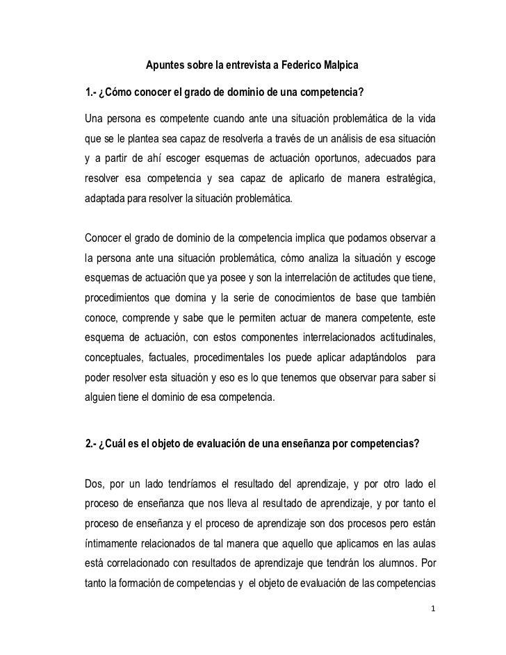 Apuntes sobre la entrevista a Federico Malpica1.- ¿Cómo conocer el grado de dominio de una competencia?Una persona es comp...