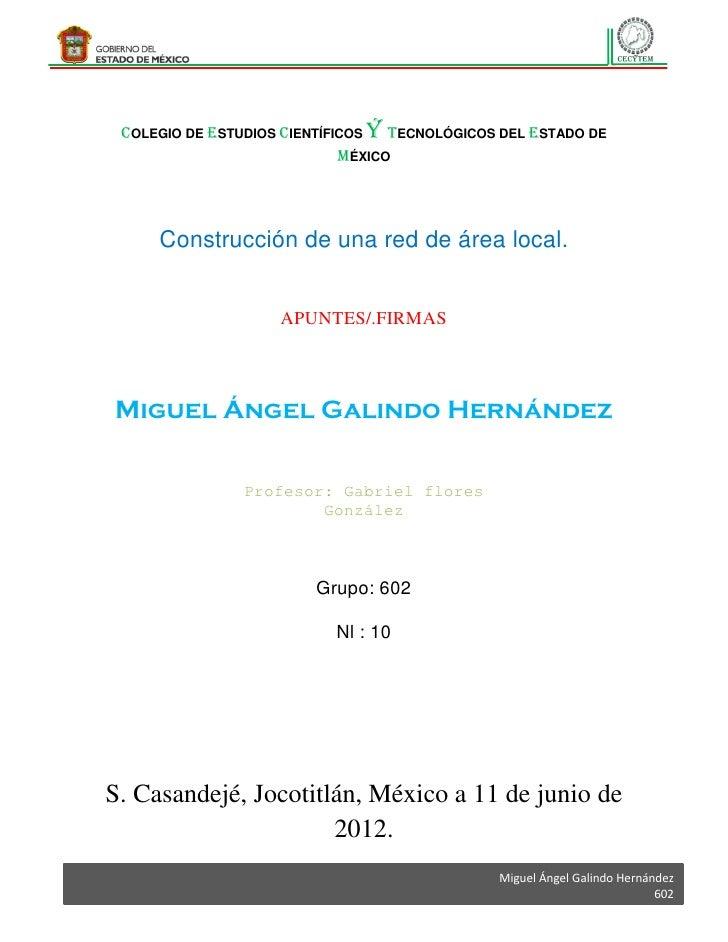COLEGIO DE ESTUDIOS CIENTÍFICOS ý TECNOLÓGICOS DEL ESTADO DE                             MÉXICO     Construcción de una re...