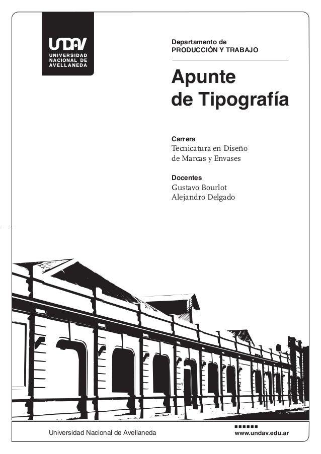 Departamento de PRODUCCIÓN Y TRABAJO Carrera Tecnicatura en Diseño de Marcas y Envases Docentes Gustavo Bourlot Alejandro...