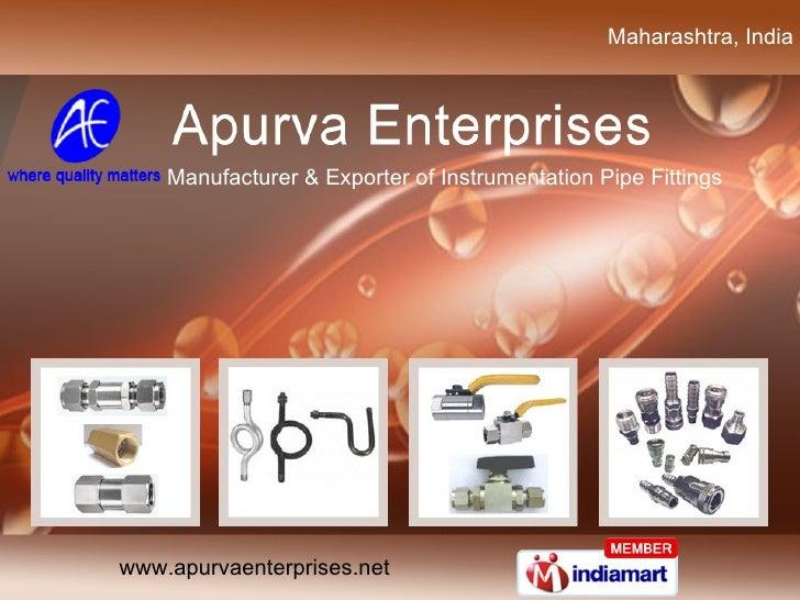 Maharashtra, India  Manufacturer & Exporter ofInstrumentation Pipe Fittings