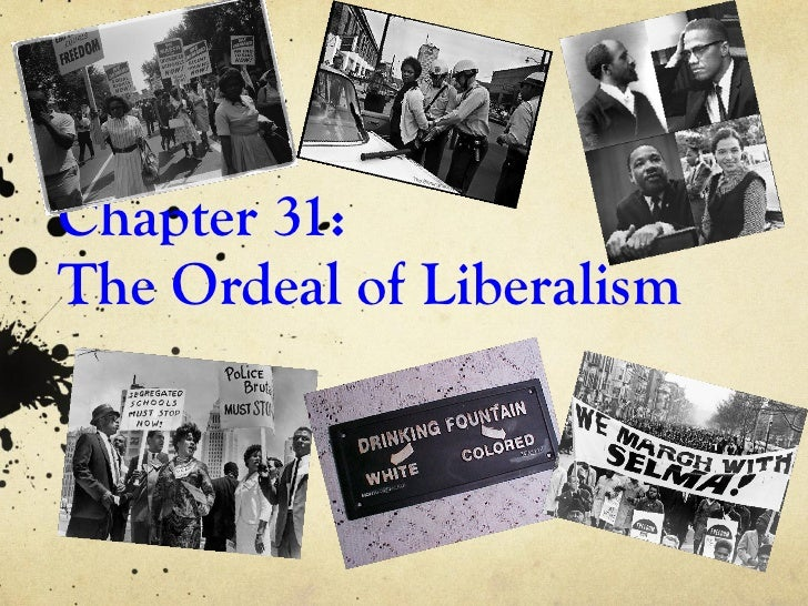 Chapter 31: The Ordeal of Liberalism