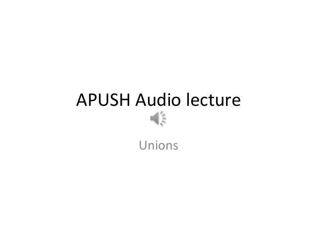 Apush unions2