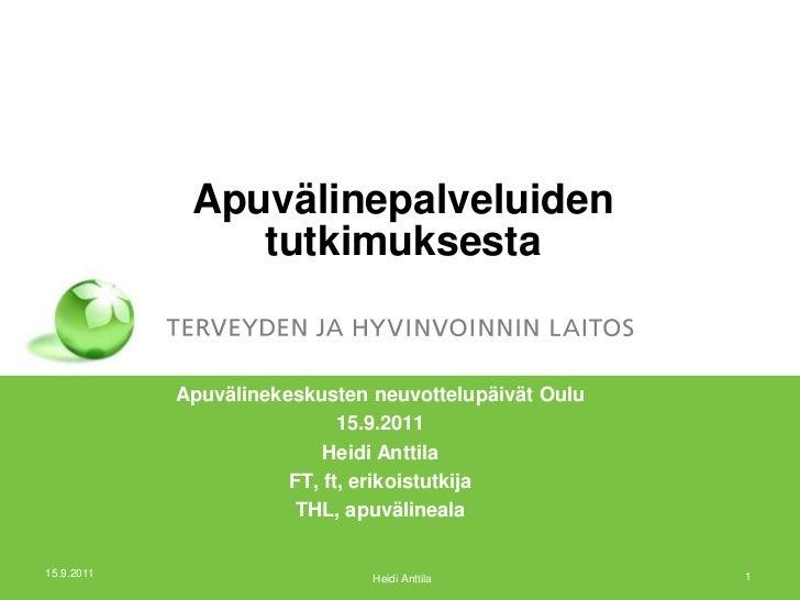 Apuvälinepalveluiden tutkimuksesta Heidi Anttila