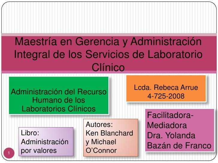 Maestría en Gerencia y Administración    Integral de los Servicios de Laboratorio                     Clínico             ...
