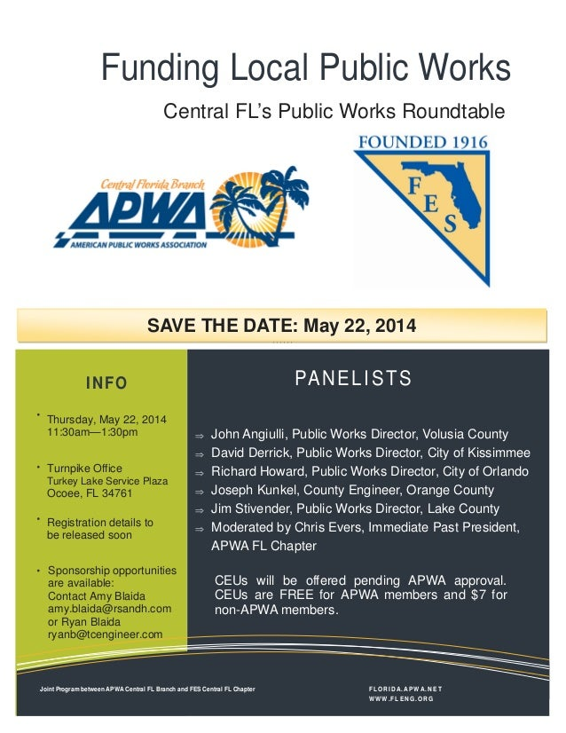 Funding Local Public Works PANELISTS ⇒ John Angiulli, Public Works Director, Volusia County ⇒ David Derrick, Public Works ...