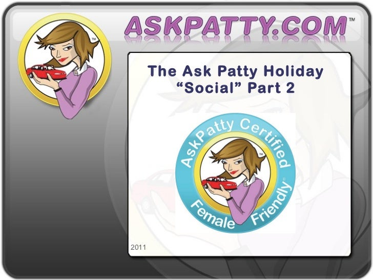"The Ask Patty Holiday ""Social"" Part 2"