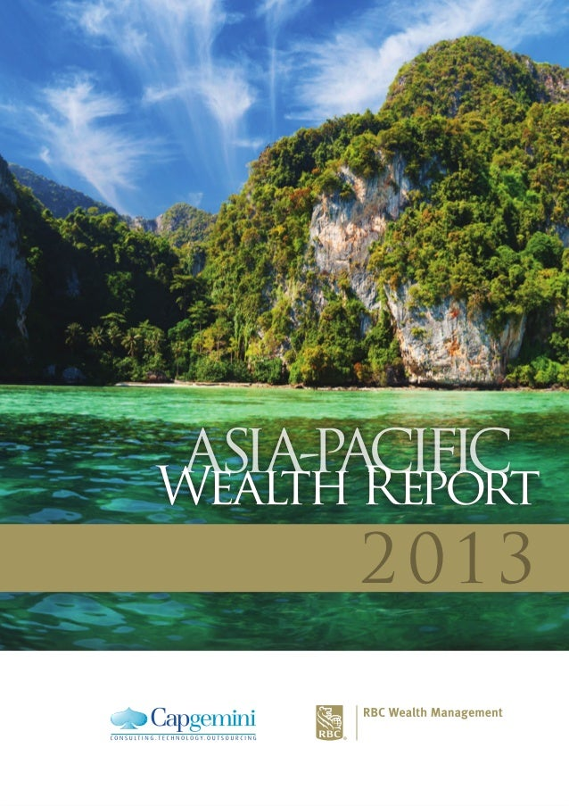 2013 ASIA-PACIFICASIA-PACIFIC Wealth Report